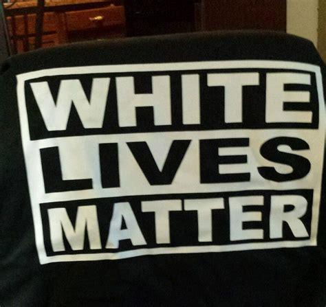 lives matter white lives matter newest protest ss t shirt in black xl
