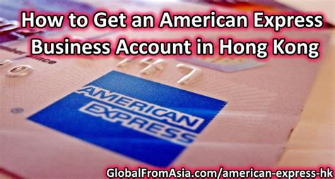 How To Fund An International Mba by How To Get An American Express Business Account In Hong Kong