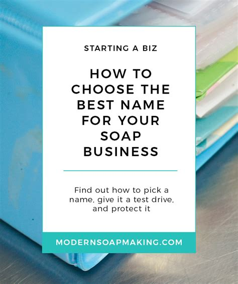 how to pick a name for your business how to choose the best name for your soap business