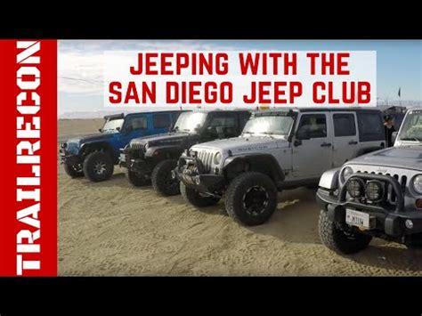 jeep club san diego jeeping with the san diego jeep club