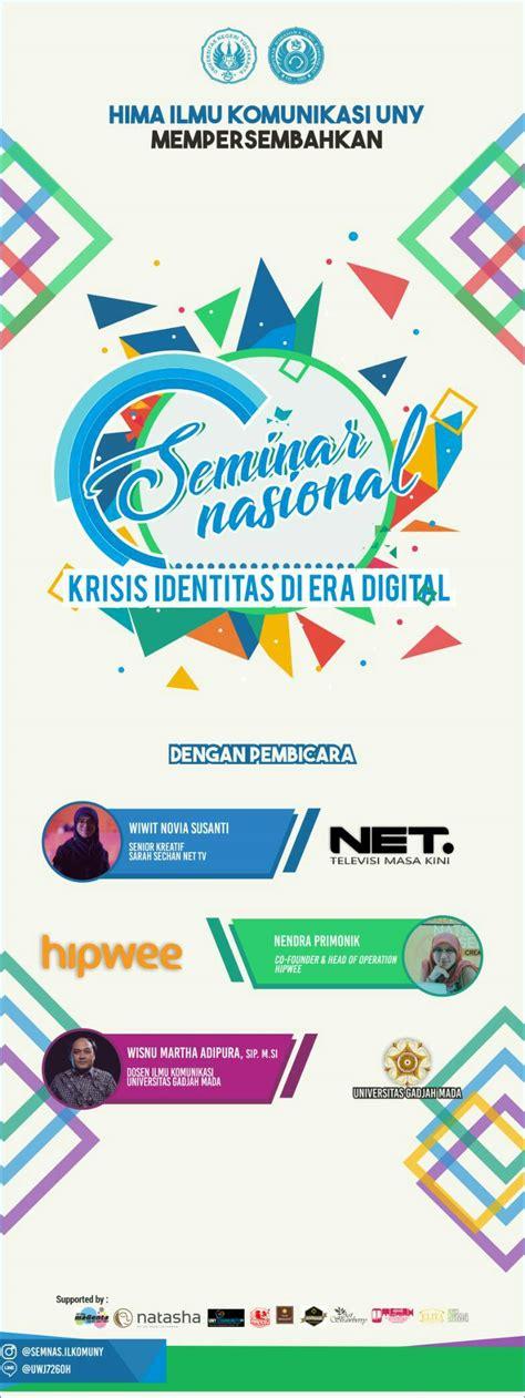 Ternama Jadilah Terkenal Di Era Digital seminar nasional quot krisis identitas di era digital quot uny community