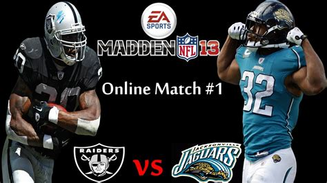 raiders vs jaguars madden 13 raiders xhavoc83x vs jaguars durty713 qtr 2