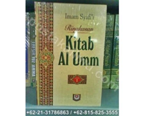 Al Umm Imam Asy Syafi I ringkasan kitab al umm fiqih imam asy syafi i