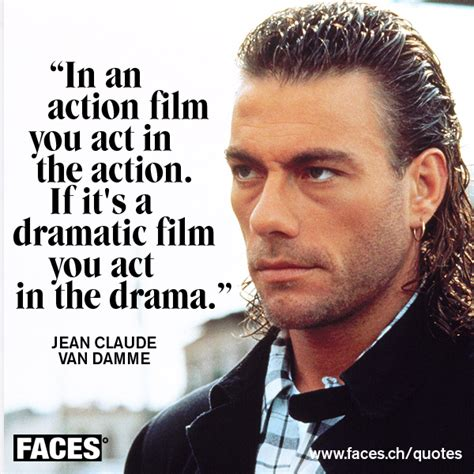 action film quotes funny quote by jean claude van damme in an action film