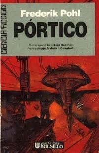 los anales de los heechee i portico libro gratis descargar donde acaba el infinito p 243 rtico de frederik pohl rese 241 a