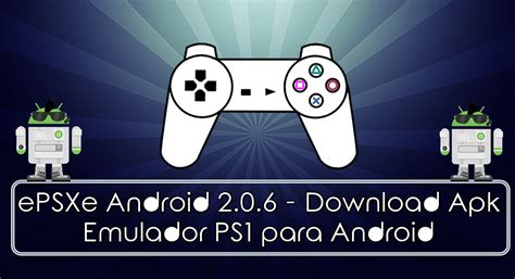 psx emulator android apk epsxe apk for android epsxe for 2 0 8 mod android apk easy epsxe apk rom bios