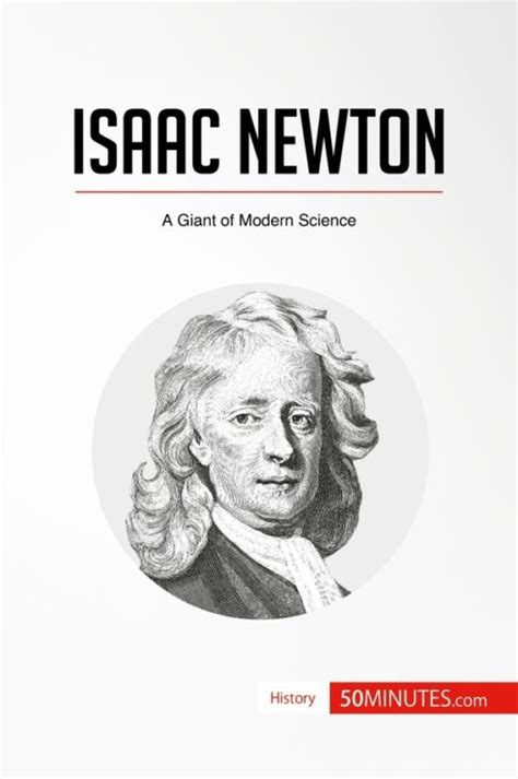 isaac newton biography and works famous figures archives 187 50minutes com
