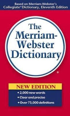 general reference book meaning the merriam webster dictionary by inc merriam webster