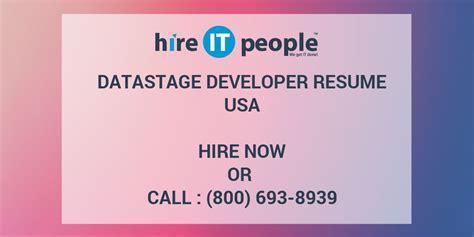 Datastage Developer Resume Exle by Datastage Developer Resume Hire It We Get It Done