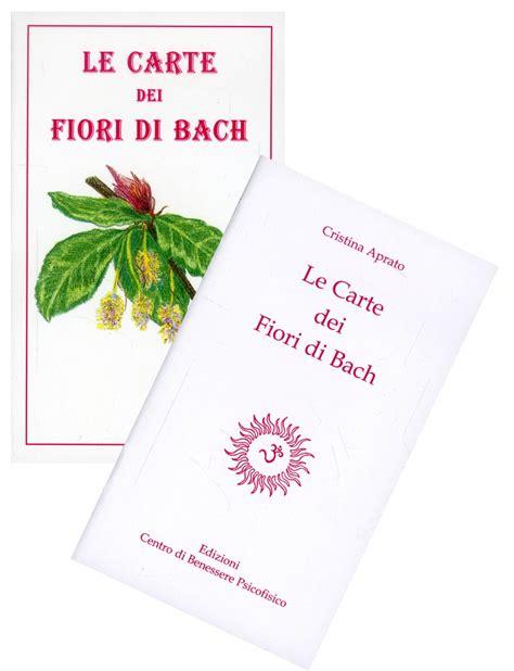 test sui fiori di bach le carte dei fiori di bach di cristina aprato