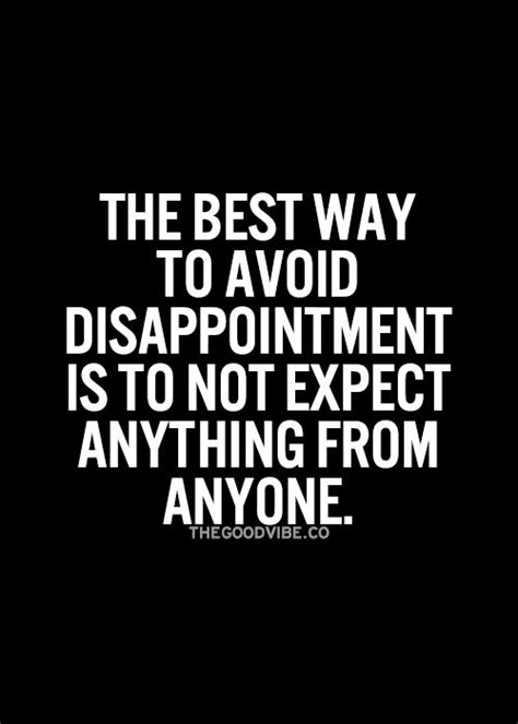 The Best Way To Avoid Disappointment Love And Sayings | the o jays on pinterest