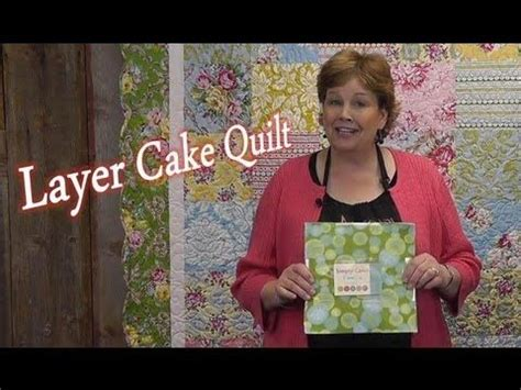 Layer Cake Quilt   Quilting Made Simple by the Missouri