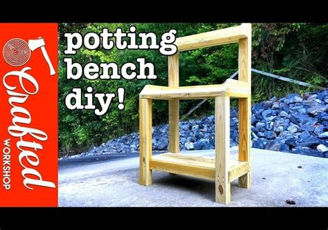 how to build a simple potting bench how to build a simple potting bench 28 images how to