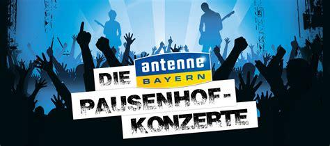 Musterbrief Antenne Bayern Die Antenne Bayern Pausenhof Konzerte 2015 Antenne Bayern