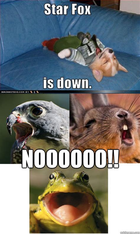 Star Fox Meme - noooooo star fox is down fixed quickmeme