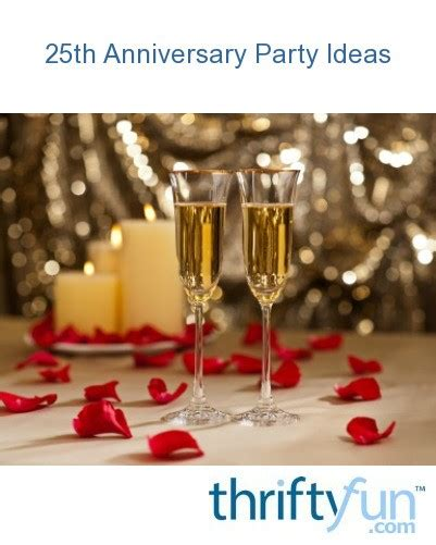 anniversary party ideas thriftyfun