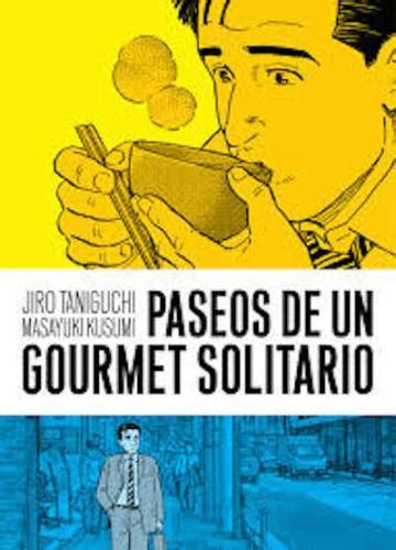 libro el gourmet solitario lectura icon recomendada paseos de un gourmet solitario de taniguchi kusumi icon el pa 205 s