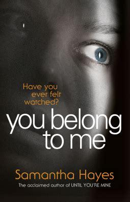 Novel Terjemahan You Belong To Me you belong to me by a book from ecuador