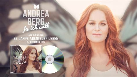 Ja Ich Will by Andrea Berg Ja Ich Will Official Preview 25 Jahre