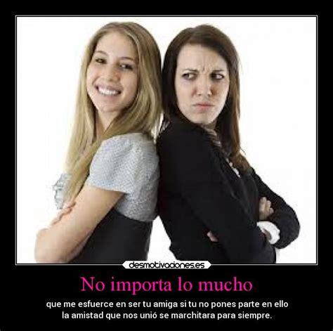 imagenes mala amistad im 225 genes y carteles de mala pag 14 desmotivaciones