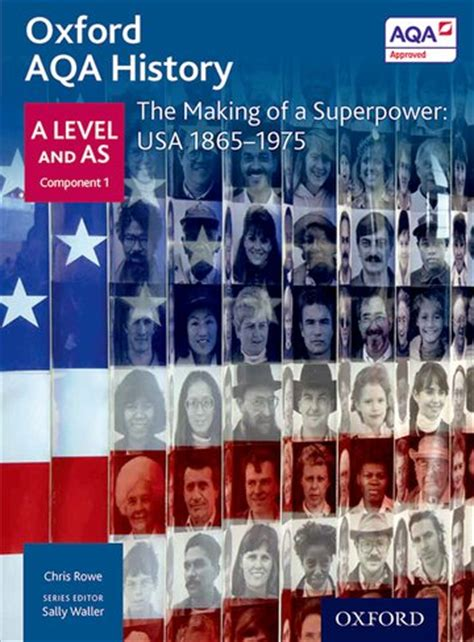 oxford aqa history for a level the making of modern britain 1951 2007 waller sally oxford aqa history for a level the making of a superpower usa 1865 1975 oxford university press