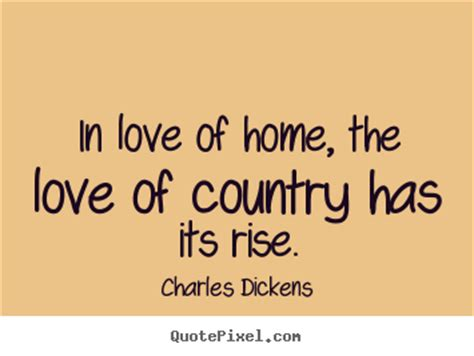 love of country a create graphic photo quote about love in love of home the love of country has its rise