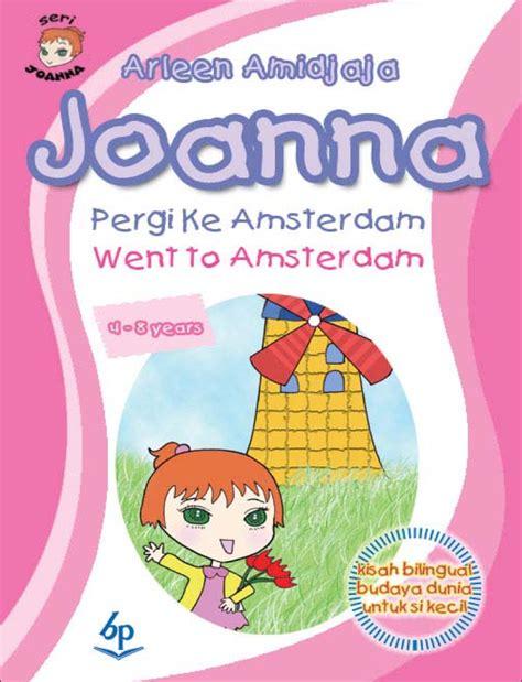 And Me Arleen Amidjaja Joanna Pergi Ke Amsterdam Arleen Amidjaja Koleksi Ebook Pdf