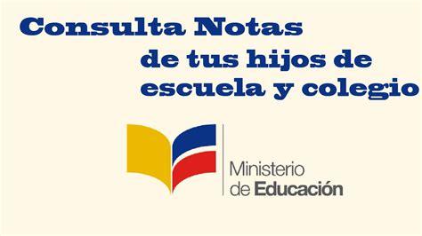 ministerio de educacin noticias de ministerio de consultar calificaciones ministerio de educaci 243 n ecuador
