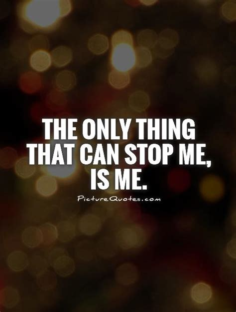 Stop Me by Stop Me Quotes Quotesgram