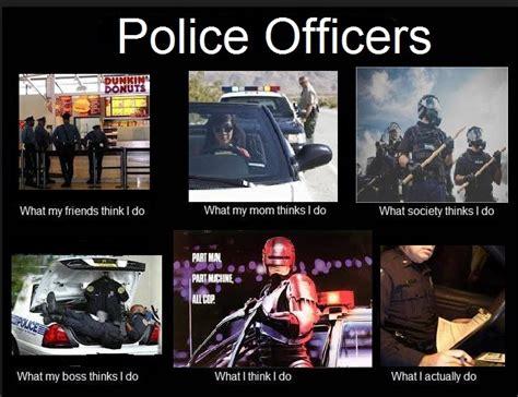 Police Officer Meme - police officers police work pinterest so police