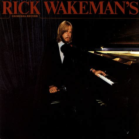 Rick Wakeman S Criminal Record Rick Wakeman Rick Wakeman S Criminal Record Vinyl Lp