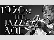 1920s: The Jazz Age - YouTube 1920s Jazz