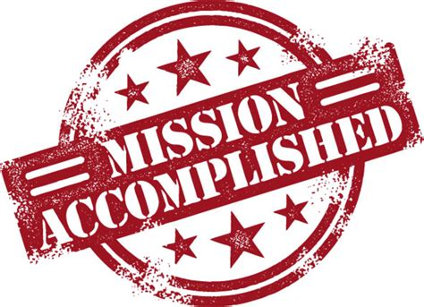best completed mission complete quotes quotesgram