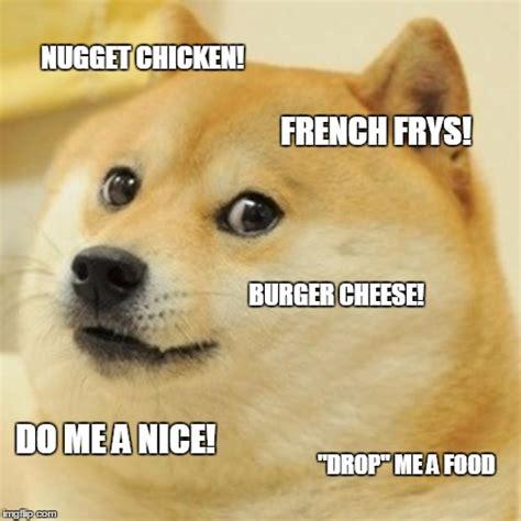Chicken Nugget Meme - doge meme imgflip