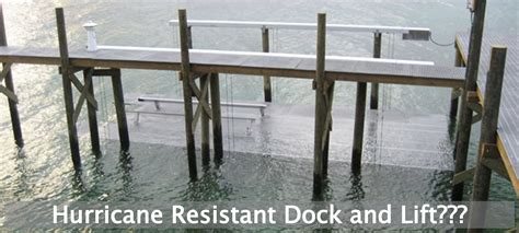 hurricane boats lifts hurricane resistant dock and lift