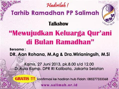 Keluarga Qur Ani tarhib ramadhan mewujudkan keluarga qur ani di bulan