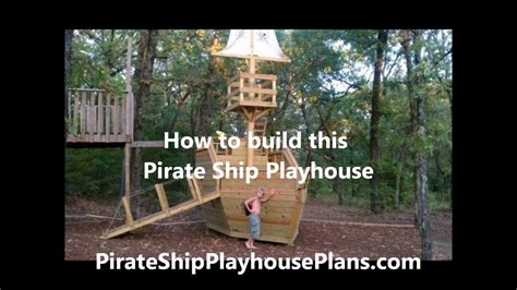 How To Build A Backyard Swing How To Build A Pirate Ship Playhouse Youtube