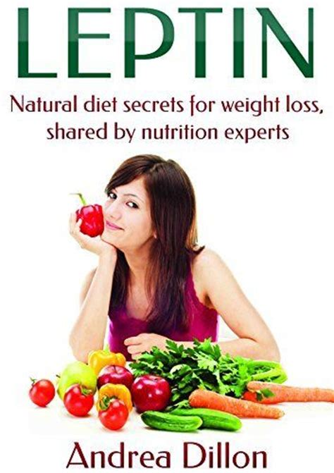 Slimdelices Diet Secret To Weight Loss by Leptin Diet Secrets For Weight Loss Shared By
