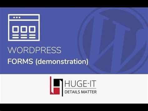 full tutorial of wordpress wordpress forms full video tutorial from huge it free