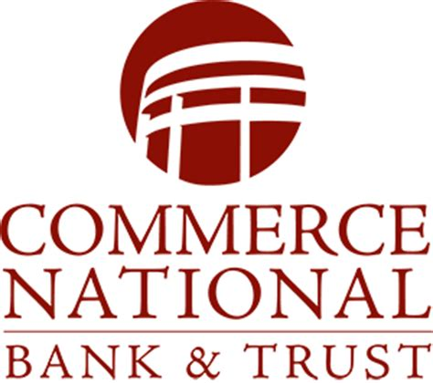 bank of commerce and trust mission statement commerce national bank trust