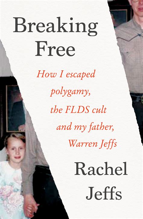 breaking free how i escaped polygamy the flds cult and my warren jeffs books breaking free jeffs 9781760632892 allen