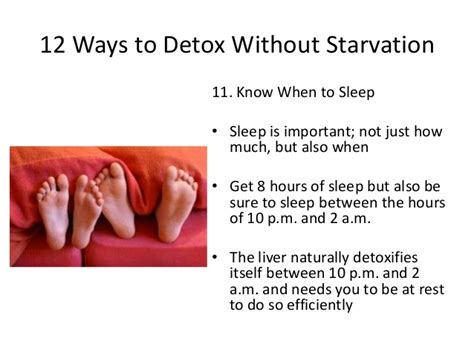 Ways To Detox And Cleanse Your by 12 Ways To Detox Without Starvation