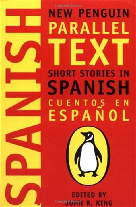 libro easy spanish short novels short stories in spanish new penguin parallel text by john r king reviews discussion