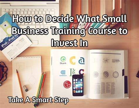 Course On Businesses What You Should by How To Decide What Small Business To Take