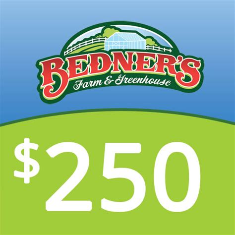 250 Gift Card - 250 gift card bedner s farm and greenhouse