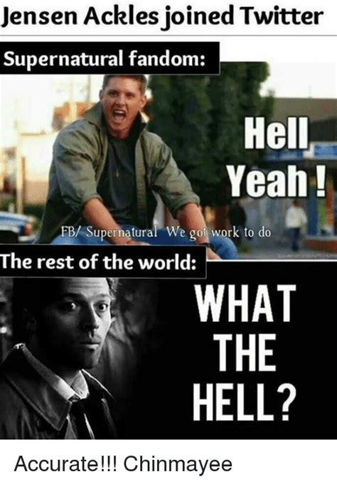 Do He Got The Booty Meme - jensen ackles joined twitter supernatural fandom hell yeah