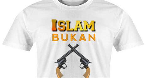 bukan baju baju kaos muslim islam bukan teroris jual baju kaos