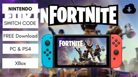 fortnite switch fortnite switch code nintendo ps4 pc xbox