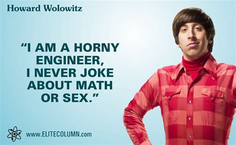 big theory quotes 12 best howard wolowitz quotes from the big theory