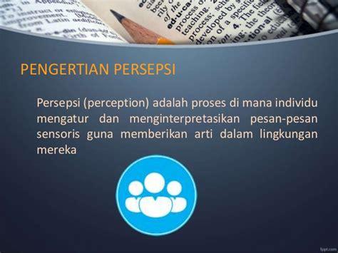 Perception Teori Persepsi 3 persepsi dan pengambilan keputusan individual